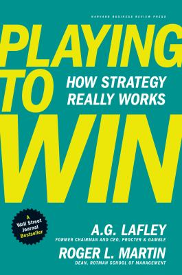 [cover art] Playing to Win : How Strategy Really Works