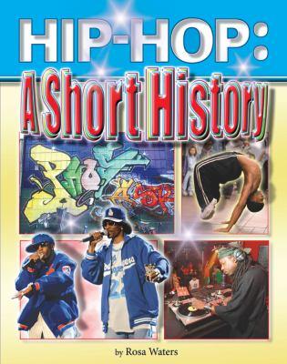 Hip-hop : a short history
