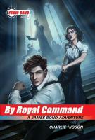 By royal command a James Bond adventure