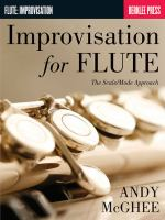 Improvisation for Flute: The Scale/Mode Approach by Andy McGhee