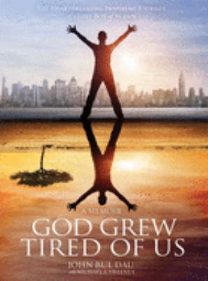God Grew Tired of Us book cover image