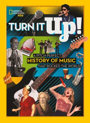 Turn it Up: A Pitch Perfect History of Music