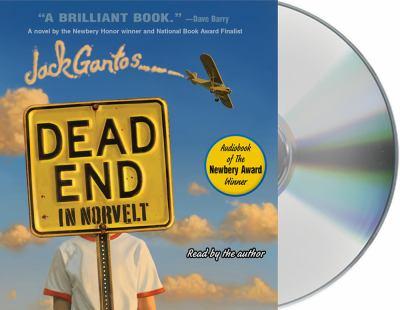Dead end in Norvelt by Gantos, Jack