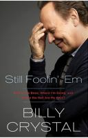 Book cover for Still Foolin' Em by Billy Crystal