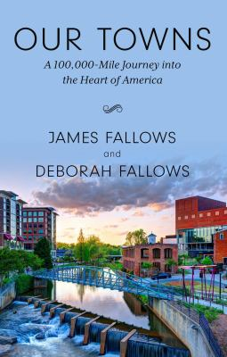 Our Towns: A 100,000 Mile Journey into the Heart of America