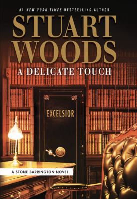 A Delicate Touch by Stuart Woods