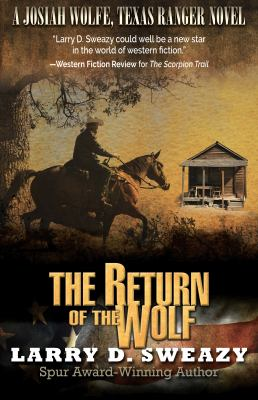 The return of the wolf / by Sweazy, Larry D.,