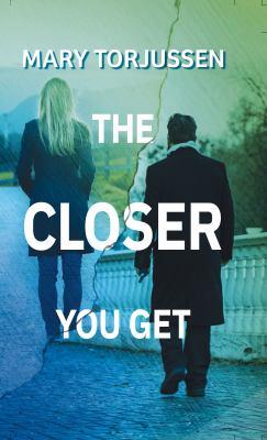 The Closer You Get - February