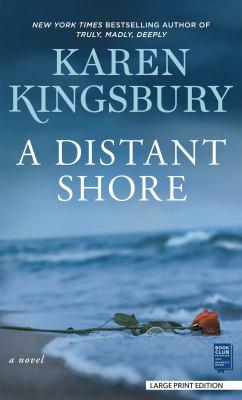 A distant shore [large print]