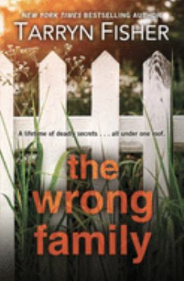 The wrong family [large print]