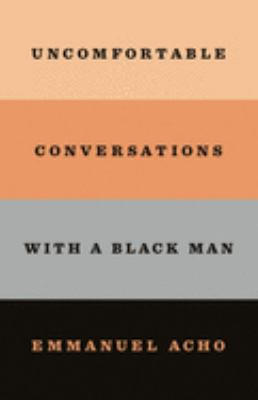 Uncomfortable Conversations with a Black Man - December