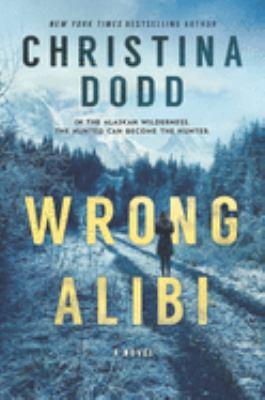Wrong alibi [large print]