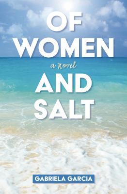 Of Women and Salt - April