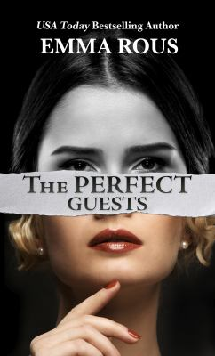 The perfect guests [large print]