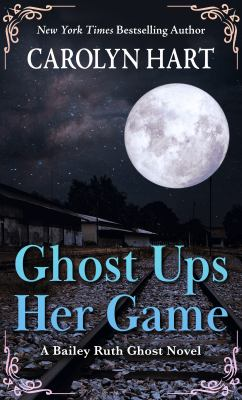 Ghost Ups Her Game - July