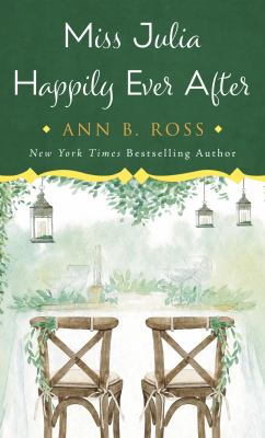 Miss Julia Happily Ever After - April