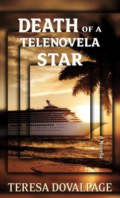 Death of a Telenovela Star - June