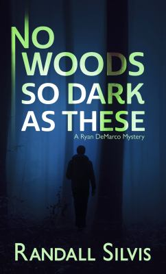 No Woods So Dark As These - July
