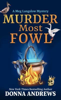 Murder Most Fowl - August