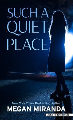 Such a quiet place [large print] : a novel