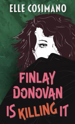 Finlay Donovan is Killing It - August