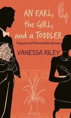 An Earl, The Girl, and A Toddler - October