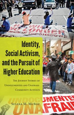 Identity, Social Activism, and the Pursuit of Higher Education cover