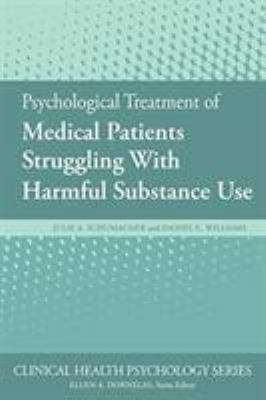 Psychological Treatment of Medical Patients Struggling with Harmful Substance Use