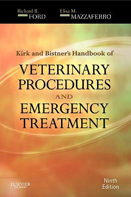 Kirk and Bistner's Handbook of Veterinary Procedures and Emergency Treatment