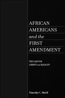 African Americans and the First Amendment
