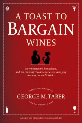A Toast to Bargin Wines