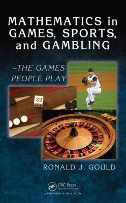 Mathematics in Games, Sports, and Gambling