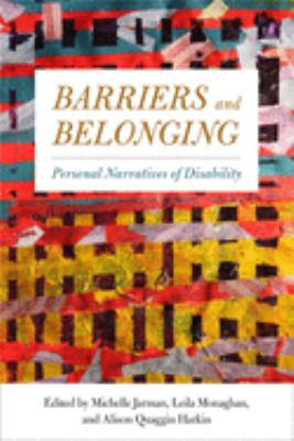 Barriers and belonging : personal narratives of disability