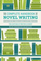 Complete Handbook of Novel Writing book cover