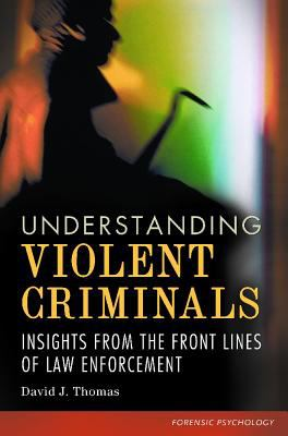 Understanding Violent Criminals Cover Art