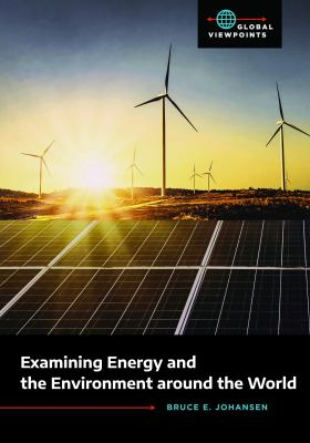 Examining Energy and the Environment Around the World