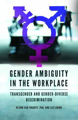 Cover Art Gender Ambiguity in the Workplace