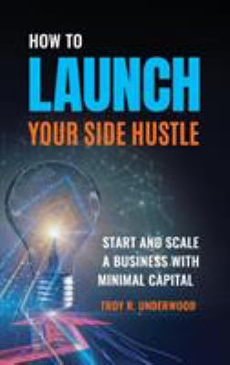 How to Launch Your Side Hustle