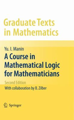 book cover: A Course in Mathematical Logic for Mathematicians