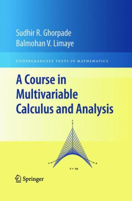 book cover:  A Course in Multivariable Calculus and Analysis