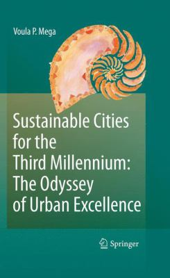 Book Cover : Sustainable Cities for the Third Millennium : the odeyssey of urban excellence