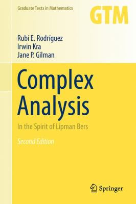 book cover: Complex Analysis: in the spirit of Lipman Bers (2013)