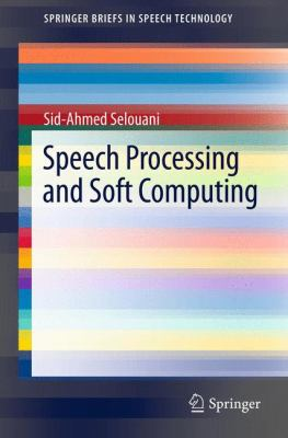book cover: Speech Processing and Soft Computing