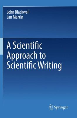 A Scientific Approach to Scientific Writing book cover 2011 edition