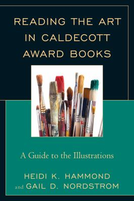 Reading the Art in Caldecott Award Books Cover Art