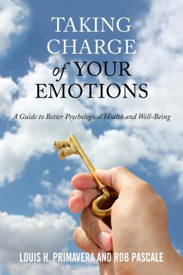 Taking Charge of Your Emotions