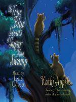 Cover image for The True Blue Scouts of Sugar Man Swamp