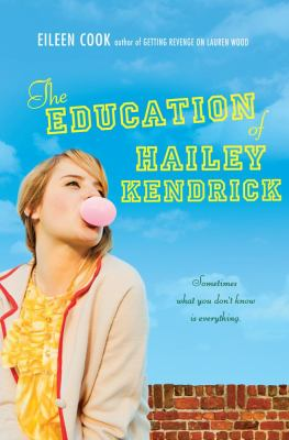 Details about The Education of Hailey Kendrick