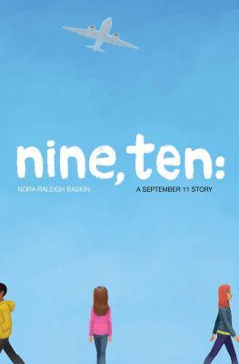 Nine, ten : by Baskin, Nora Raleigh,