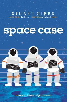 Space case / by Gibbs, Stuart,